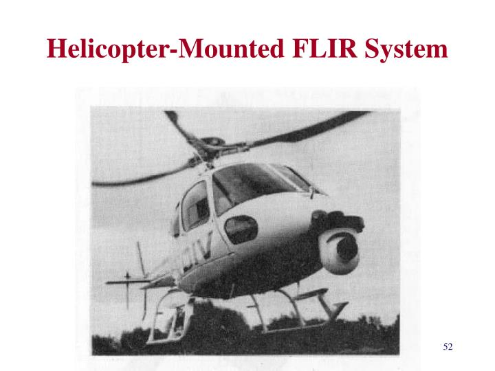 Helicopter-Mounted FLIR System