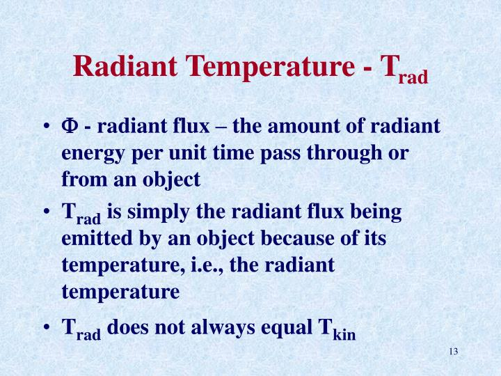 Radiant Temperature - T