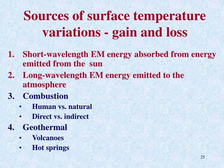 Sources of surface temperature variations - gain and loss