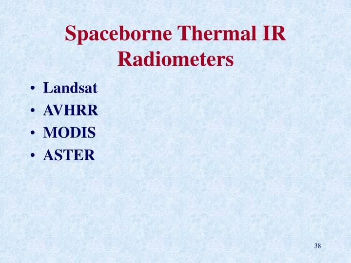 Spaceborne Thermal IR Radiometers