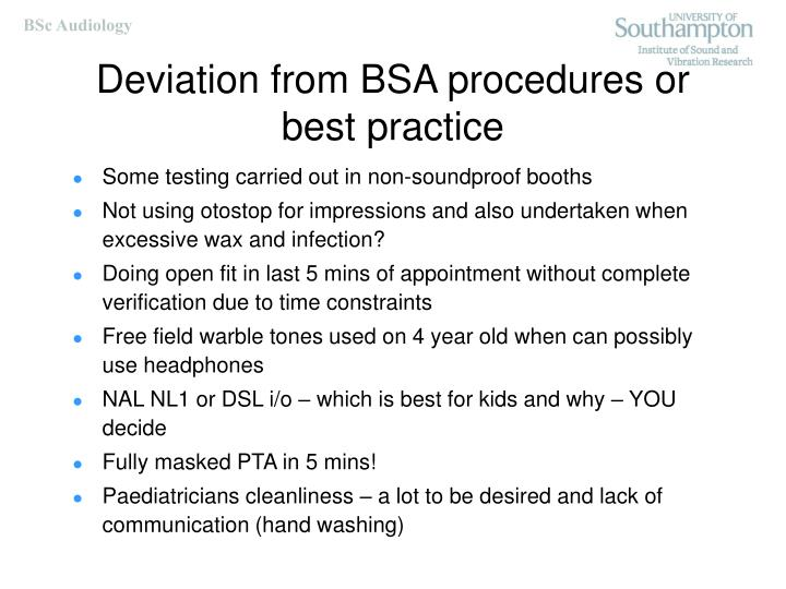 Deviation from BSA procedures or best practice