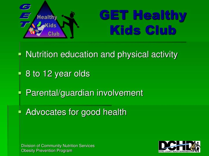 Get healthy kids club