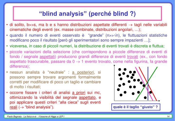 """blind analysis"" (perché"