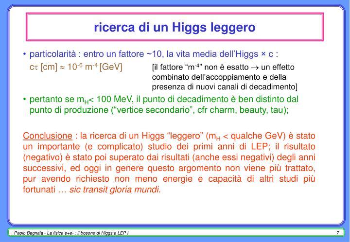 ricerca di un Higgs leggero