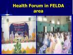 health forum in felda area