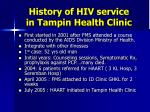 history of hiv service in tampin health clinic