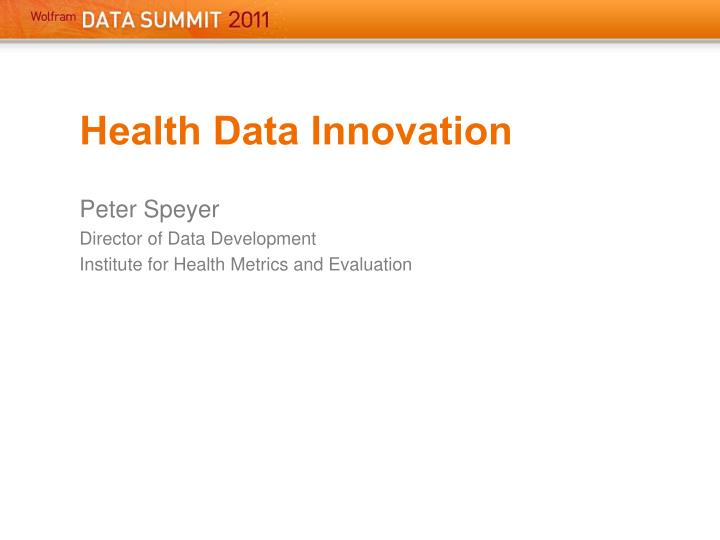 Health Data Innovation