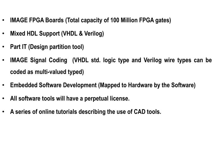 IMAGE FPGA Boards (Total capacity of 100 Million FPGA gates)