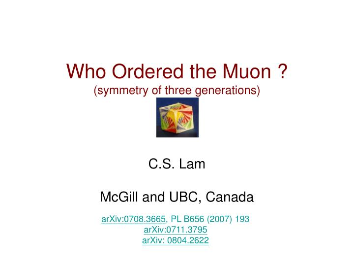 who ordered the muon symmetry of three generations n.