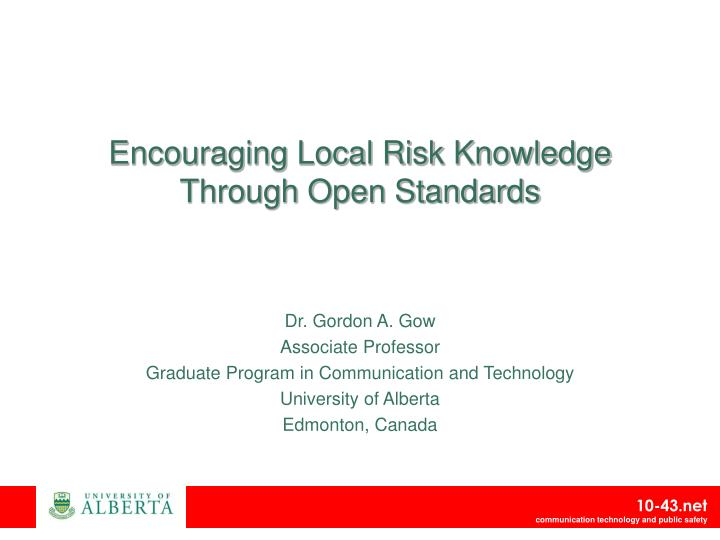 encouraging local risk knowledge through open standards n.