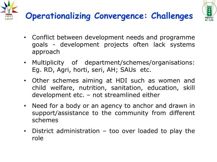 Operationalizing Convergence: Challenges