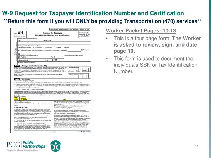 W-9 Request for Taxpayer Identification Number and Certification