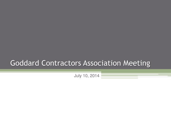goddard contractors association meeting n.