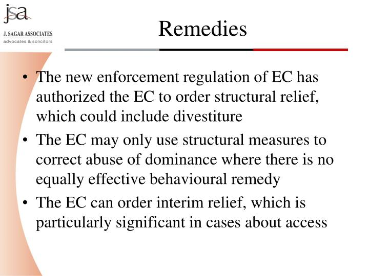 The new enforcement regulation of EC has authorized the EC to order structural relief, which could include divestiture
