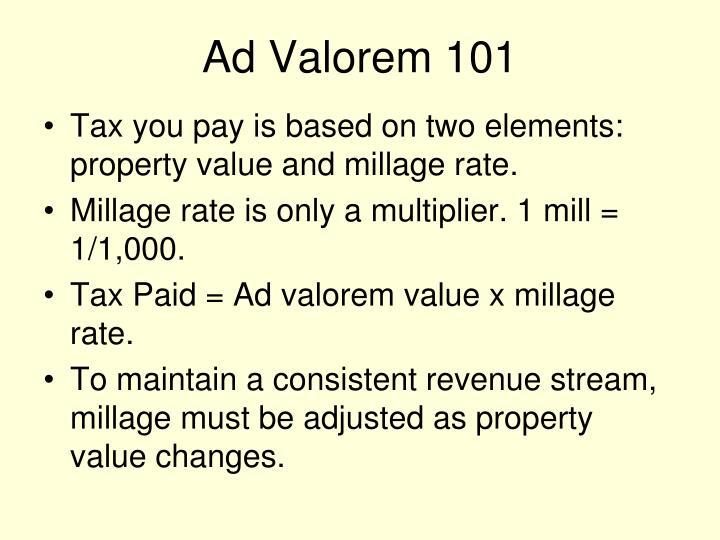 Ad Valorem 101