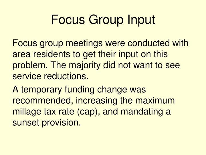 Focus Group Input