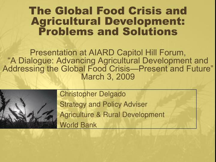 christopher delgado strategy and policy adviser agriculture rural development world bank n.