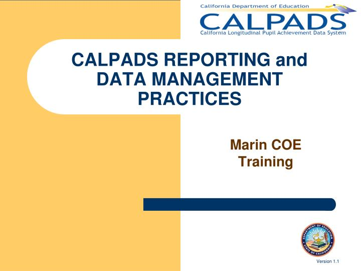 calpads reporting and data management practices n.