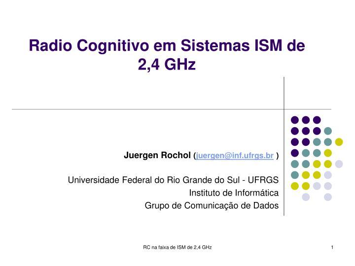 radio cognitivo em sistemas ism de 2 4 ghz