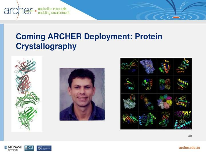 Coming ARCHER Deployment: Protein Crystallography