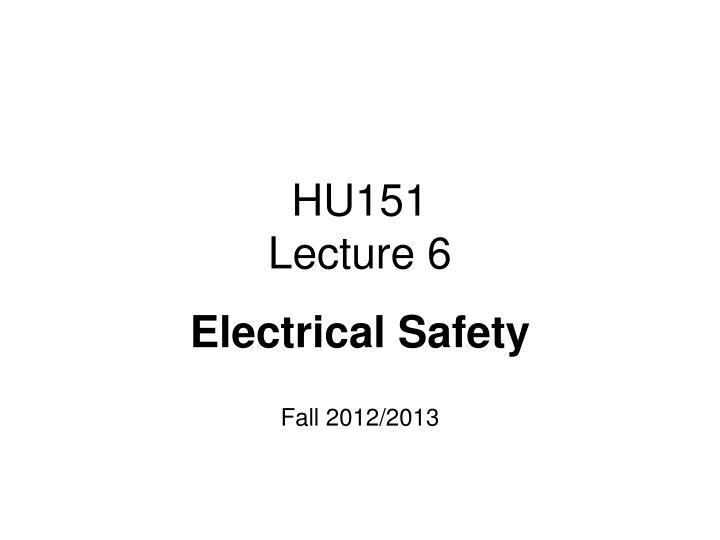 Hu151 lecture 6