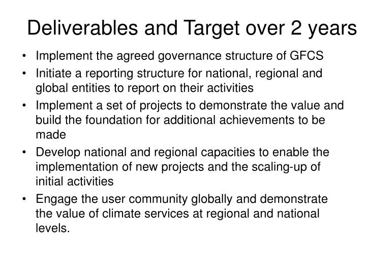 Deliverables and Target over 2 years