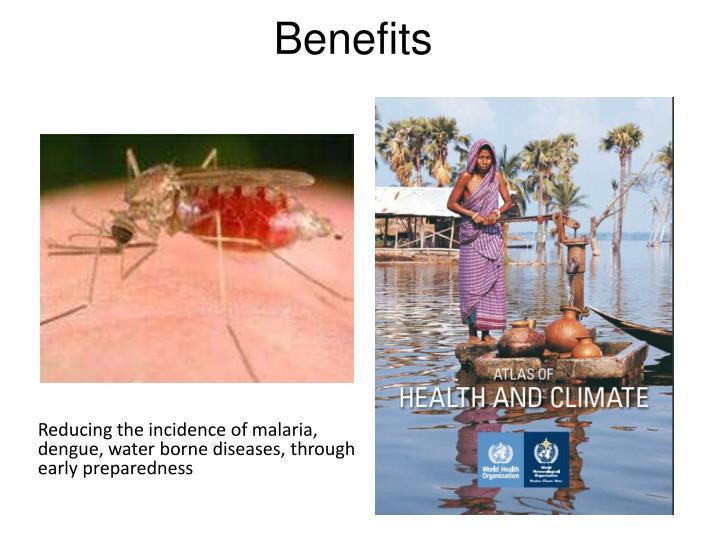 Reducing the incidence of malaria, dengue, water borne diseases, through early preparedness
