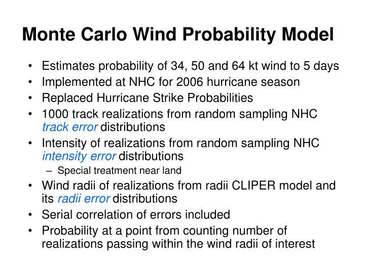 Monte carlo wind probability model
