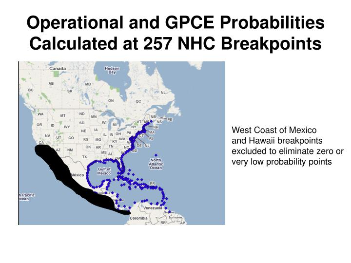 Operational and GPCE Probabilities Calculated at 257 NHC Breakpoints