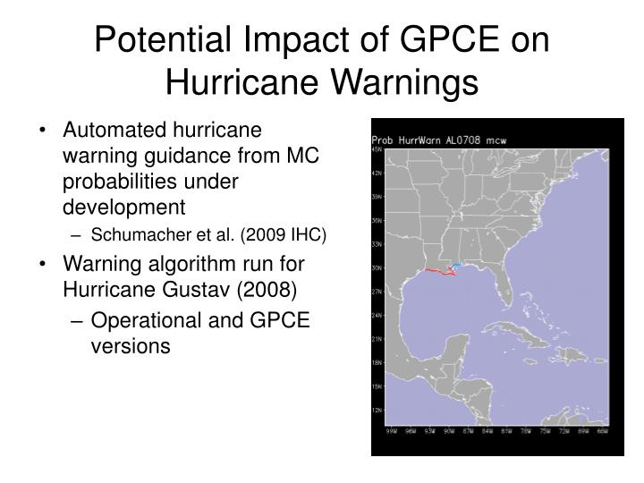 Potential Impact of GPCE on Hurricane Warnings