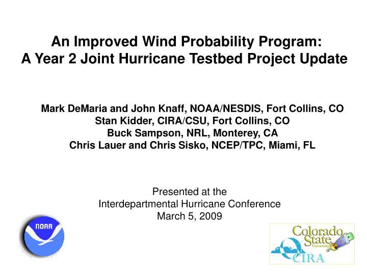 An Improved Wind Probability Program: