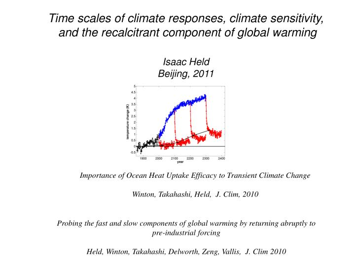 Time scales of climate responses, climate sensitivity,