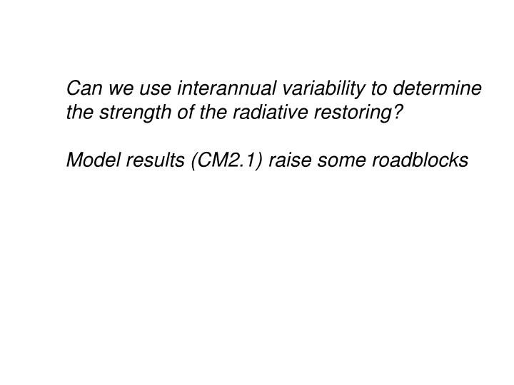 Can we use interannual variability to determine