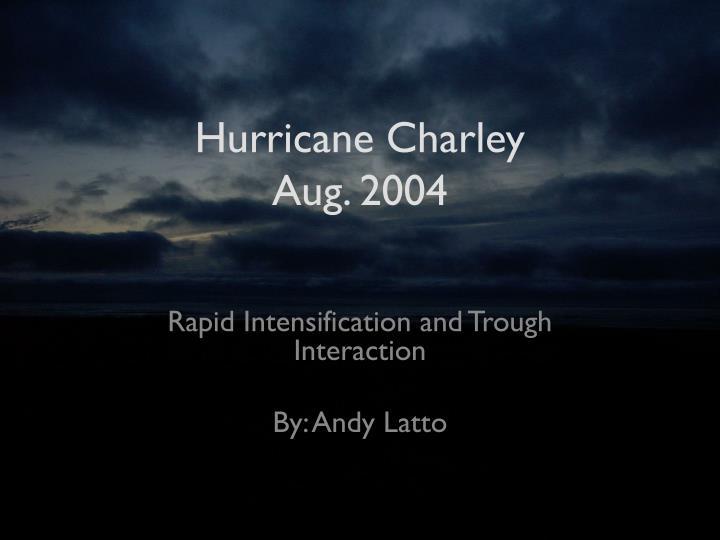 hurricane charley aug 2004 n.