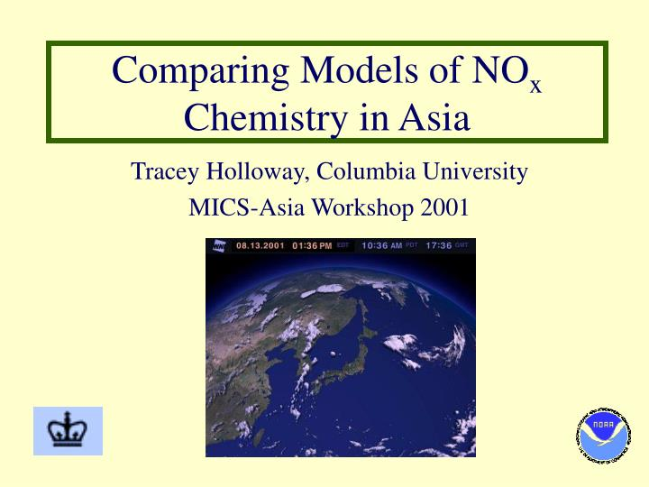 comparing models of no x chemistry in asia n.
