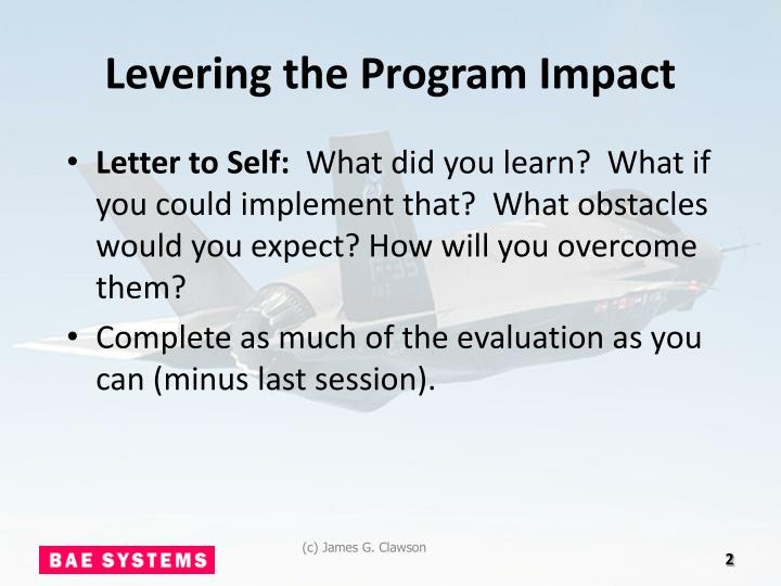 Levering the program impact