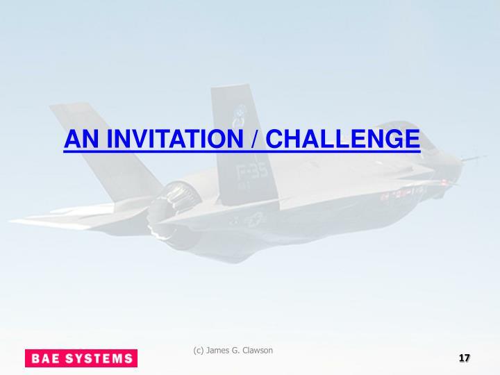 AN INVITATION / CHALLENGE