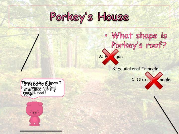 Porkey s house