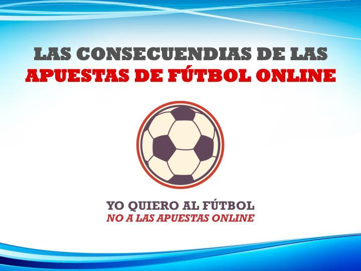 las consecuendias de las apuestas de f tbol online n.