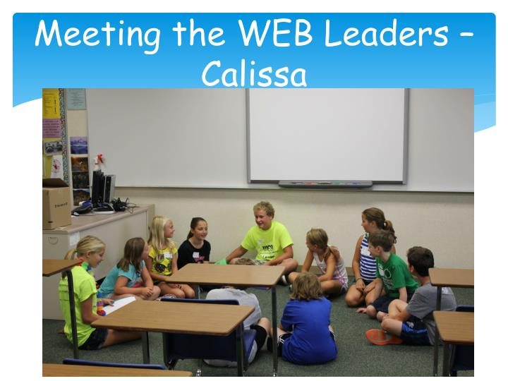 Meeting the WEB Leaders – Calissa
