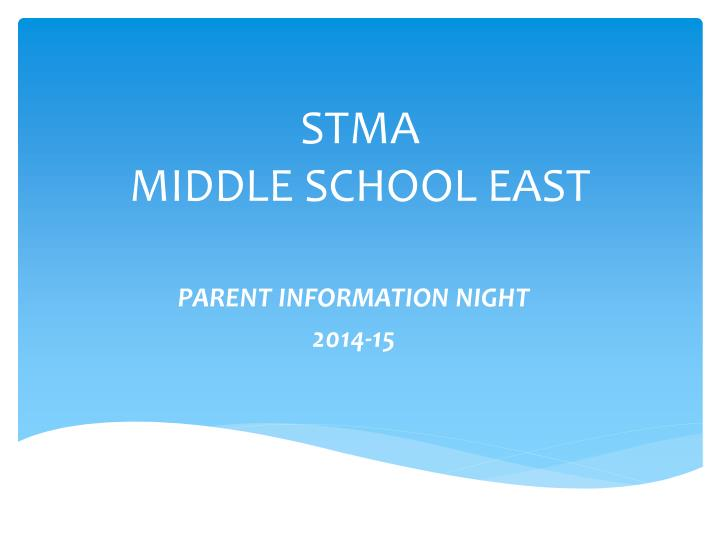 Stma middle school east