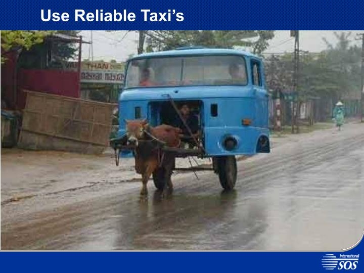 Use Reliable Taxi's