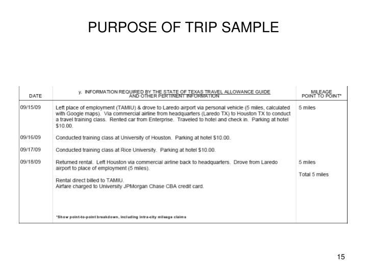PURPOSE OF TRIP SAMPLE