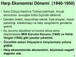 harp ekonomisi d nemi 1940 1950