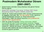 postmodern muhafazakar d nem 2001 2007