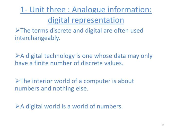 1- Unit three : Analogue information: digital representation
