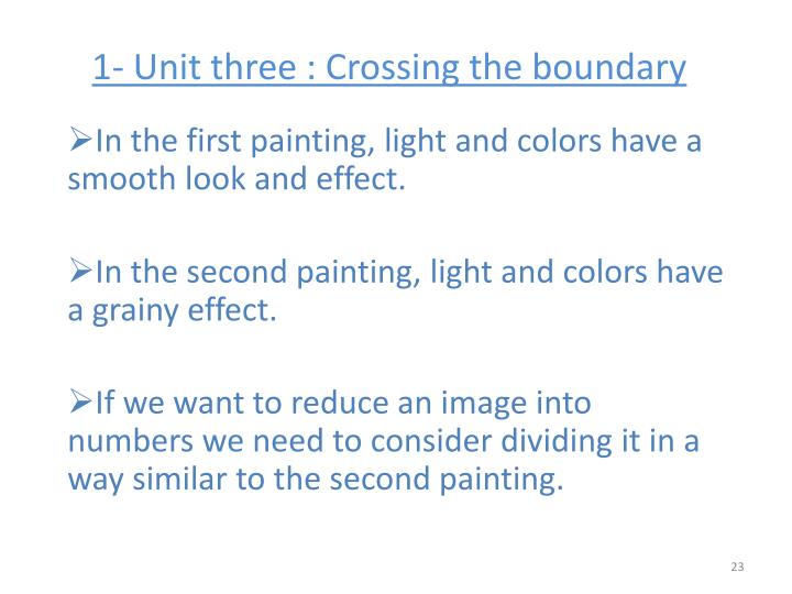 1- Unit three : Crossing the boundary