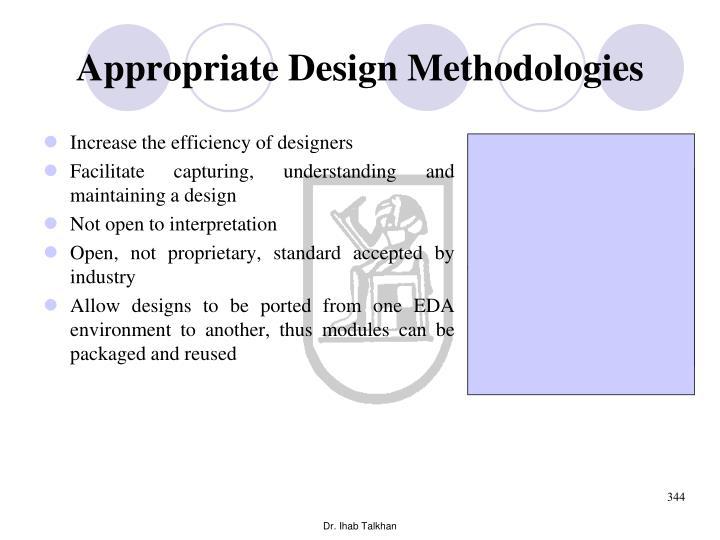 Appropriate Design Methodologies