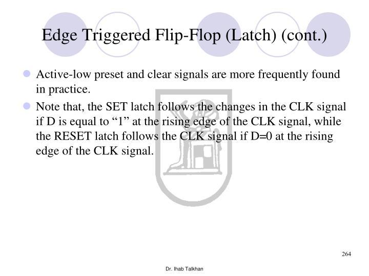 Edge Triggered Flip-Flop (Latch) (cont.)