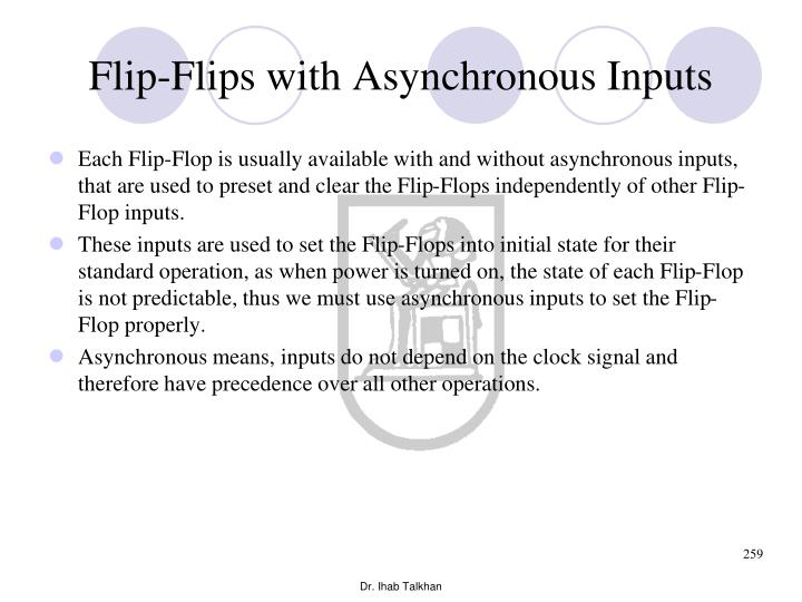 Flip-Flips with Asynchronous Inputs